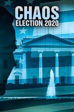 Chaos: Election 2020
