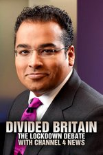 Divided Britain: The Lockdown Debate With Channel 4 News