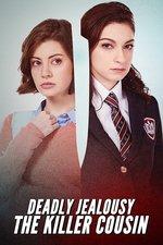 Deadly Jealousy: The Killer Cousin