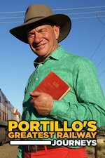 Portillo's Greatest Railway Journeys