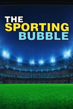 The Sporting Bubble