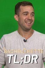 TL;DR - The Bachelorette