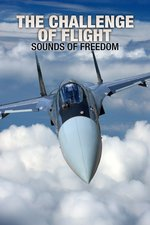 The Challenge of Flight: Sounds of Freedom