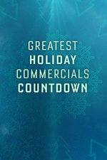 Greatest Holiday Commercials Countdown 2020