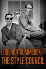 Long Hot Summers - The Story Of The Style Council