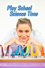 Play School Science Time