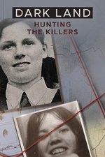 Dark Land: Hunting the Killers
