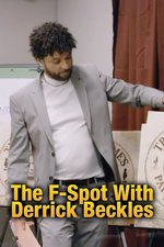 The F-Spot With Derrick Beckles