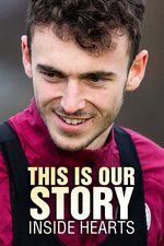This is Our Story: Inside Hearts
