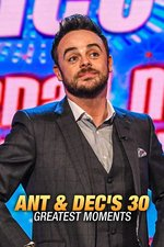 Ant & Dec's 30 Greatest Moments