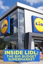 Inside Lidl: The Big Budget Supermarket