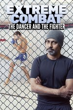 Extreme Combat: The Dancer and the Fighter