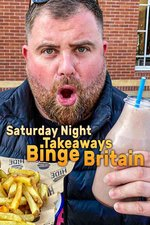 Saturday Night Takeaways: Binge Britain
