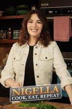 Nigella: Cook, Eat, Repeat