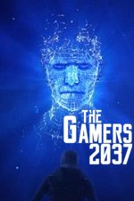 The Gamers 2037