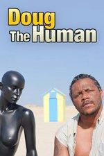 Doug the Human