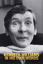Kenneth Williams: In His Own Words