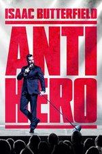 Isaac Butterfield: Anti Hero
