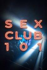 Sex Club 101