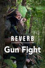 Reverb: Gun Fight (Part 1)