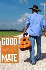 Good Onya Mate: Rural Aid Concert