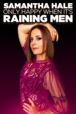 Samantha Hale: Only Happy When It's Raining Men