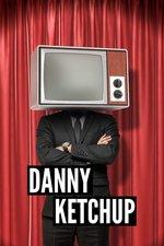 Danny Ketchup