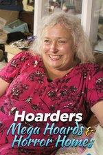 Hoarders: Mega Hoards & Horror Homes