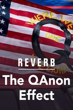 Reverb: The QAnon Effect