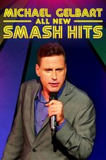 Michael Gelbart: All New Smash Hits