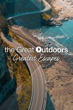 The Great Outdoors: Greatest Escapes