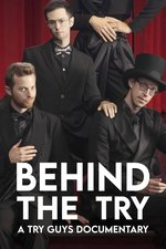 Behind the Try: A Try Guys Documentary