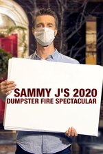Sammy J's 2020 Dumpster Fire Spectacular