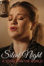 Silent Night: A Song for the World