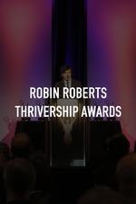 Robin Roberts Thrivership Awards