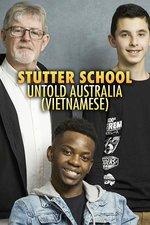 Stutter School: Untold Australia (Vietnamese)