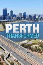 Perth Transformed