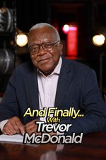And Finally... with Trevor McDonald