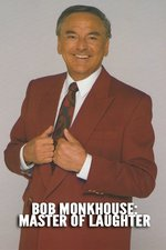 Bob Monkhouse: Master Of Laughter