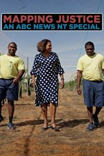 Mapping Justice: An ABC News NT Special