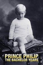 Prince Philip: The Bachelor Years