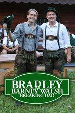 Bradley and Barney Walsh: Breaking Dad