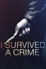 I Survived a Crime