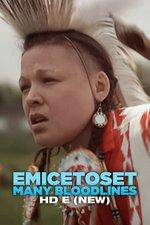 Emicetoset Many Bloodlines