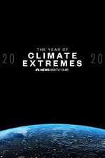 2020: The Year of Climate Extremes