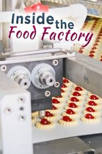Inside the Food Factory