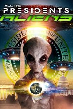 All the President's Aliens