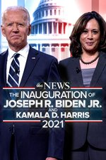 The Inauguration of Joseph R. Biden Jr. -- An ABC News Special