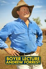 Boyer Lecture: Andrew Forrest