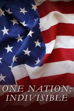 One Nation: Indivisible